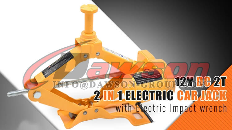 12V DC 2TON ELECTRIC SCISSOR JACK WITH ELECTRIC IMPACT WRENCH - DAWSON GROUP LTD. - CHINA MANUFACTURER, SUPPLIER, FACTORY
