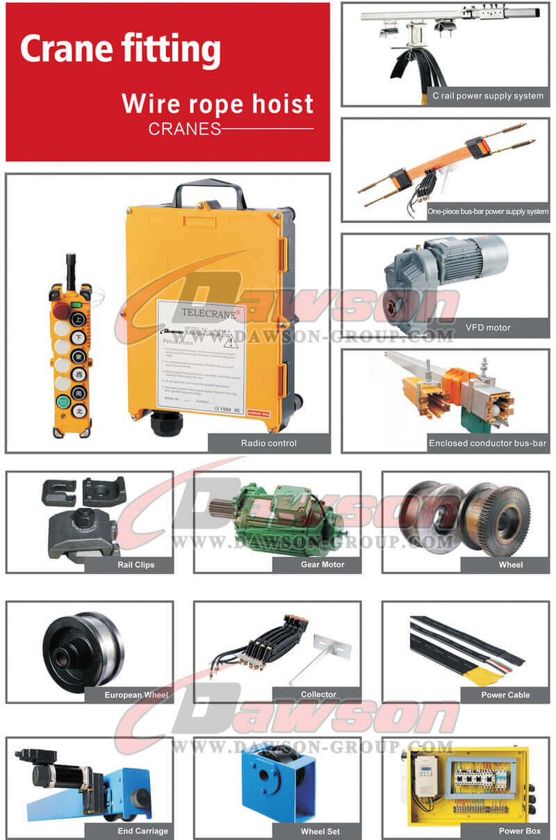 Electric Wire Rope Hoist Crane Fittings - Dawson Group Ltd. - China Manufacturer, Supplier, Factory, Exporter