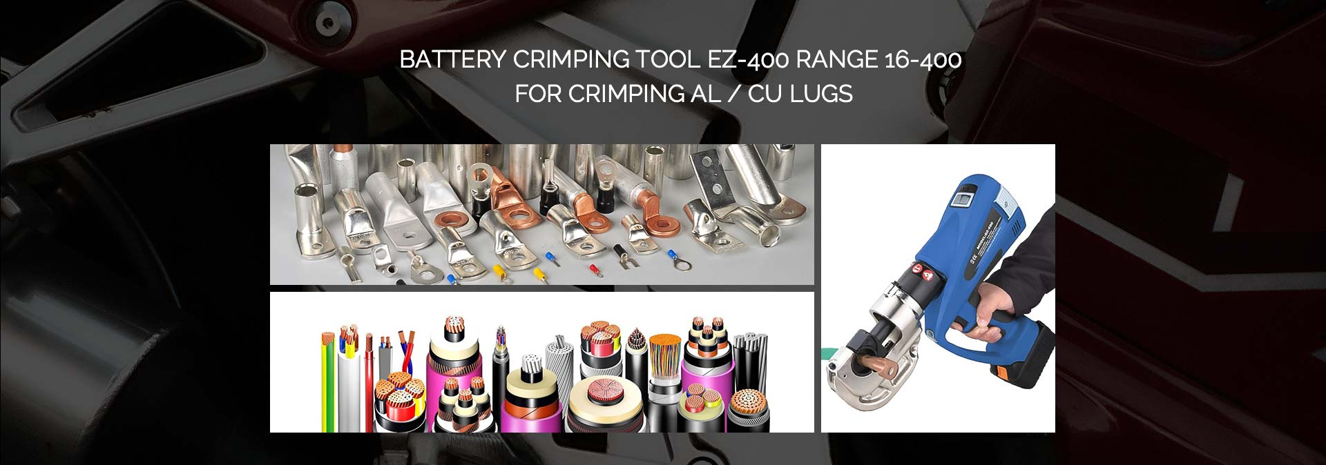 Battery Crimping Tool EZ-400 range 16-400 for crimping Al/ Cu lugs