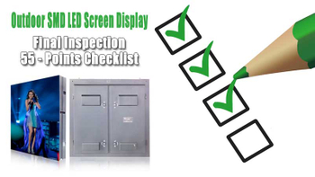 55 Check Lists of Final Inspection for Outdoor LED Screen Display