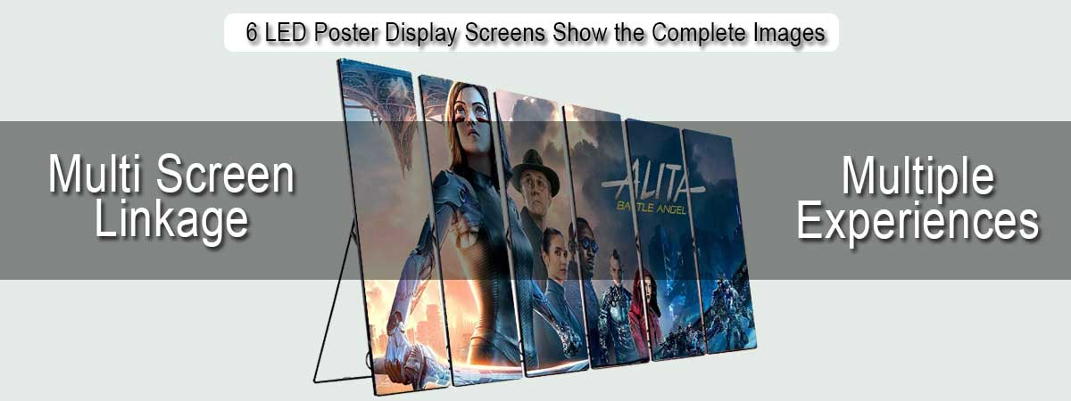 6-LED-Poster-Display-Screens-Show-the-Complete-Image-Simultaneously